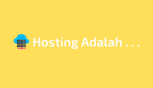Menjelaskan pengertian hosting