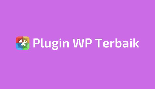 Daftar plugin WordPress terbaik